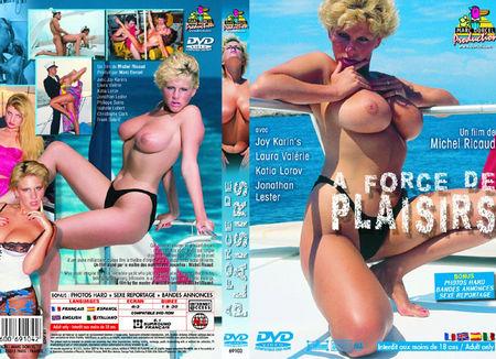 À force de plaisirs (1990)