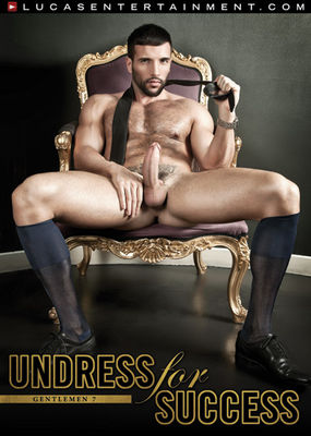 Gentlemen 07: Undress for Success