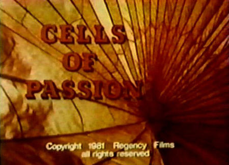 Cells of Passion (1981)