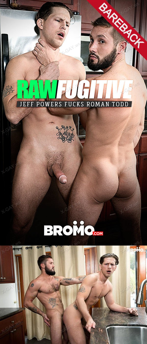 Bromo: Raw Fugitive (Jeff Powers, Roman Todd) (Bareback)