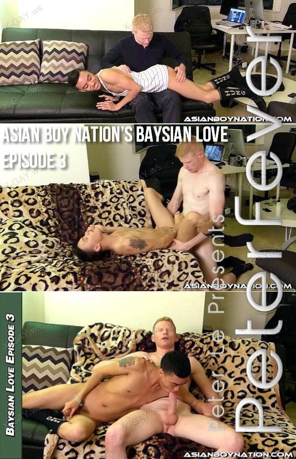 PeterFever: Asian Boy Nation's Baysian Love Episode 3 (Coda, Dax)