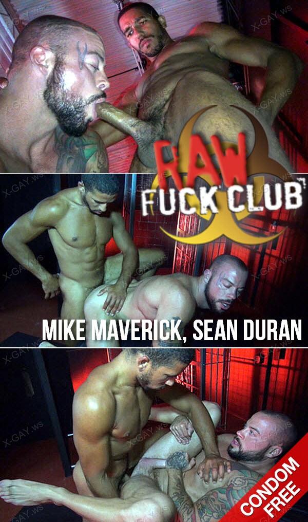 RawFuckClub: Mike Maverick, Sean Duran (Flip Fuck Bareback)